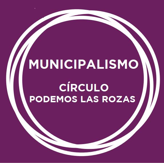 Municipalismo _circulo_las_rozas