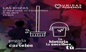 """Pegada de carteles 11 de abril elecciones 28A. Ven esta noche, """"la historia la escribes tú"""""""